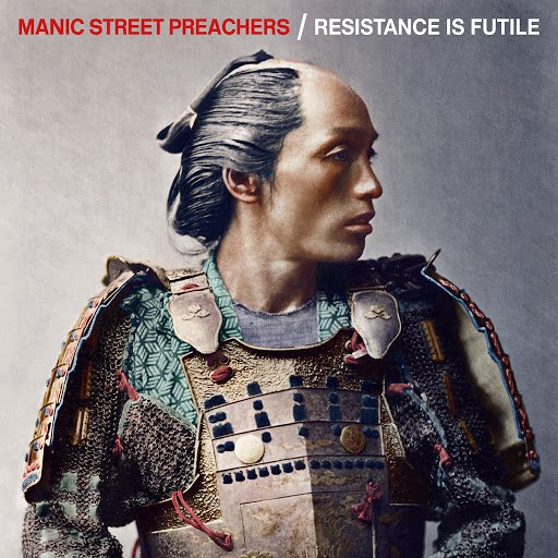 Manic Street Preachers альбом Resistance Is Futile (Deluxe)