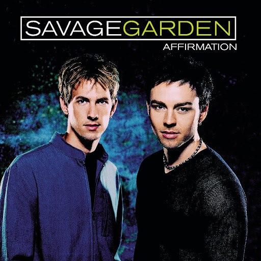 Savage Garden альбом Affirmation (Deluxe)