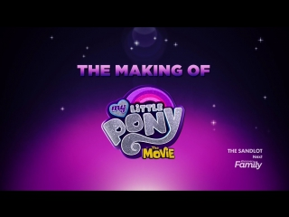 The Making of My Little Pony: The Movie | Как создавался My Little Pony: The Movie