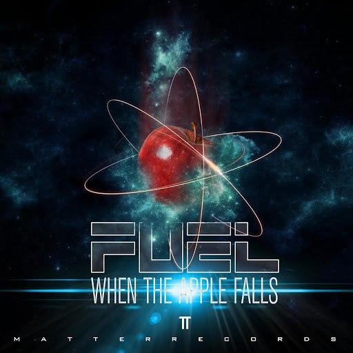 Fuel альбом When The Apple Falls