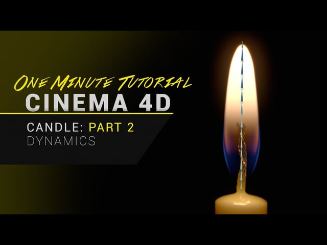 Candle Tutorial - Part 2 - Flame Dynamics