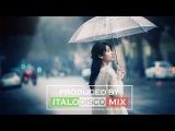 Album Best Italo Disco Remix  80's dance song Mix