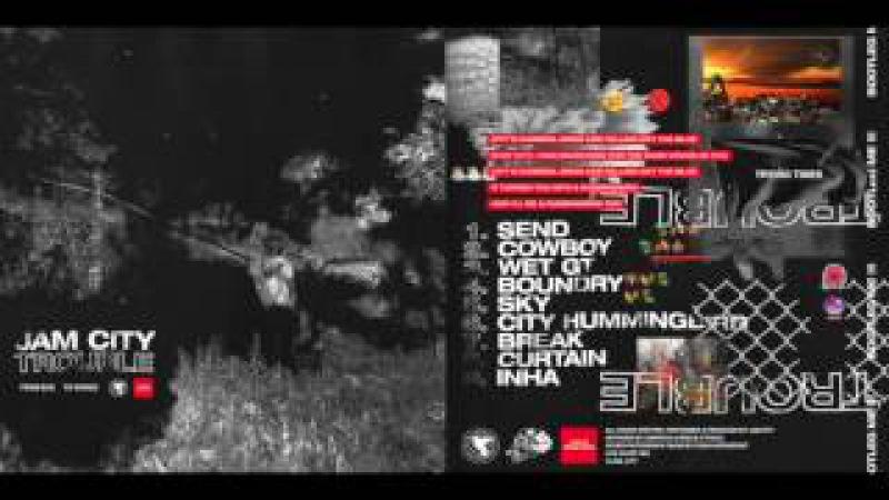 JAM CITY - TROUBLE (FULL ALBUM) 2016