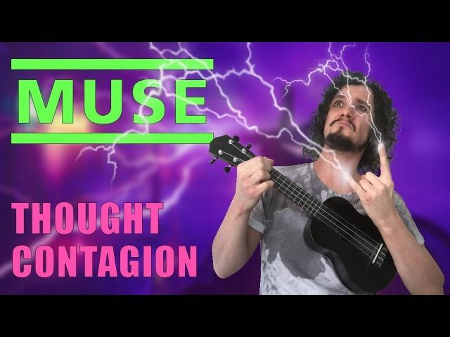 Thought Contagion   Muse   Ukulele