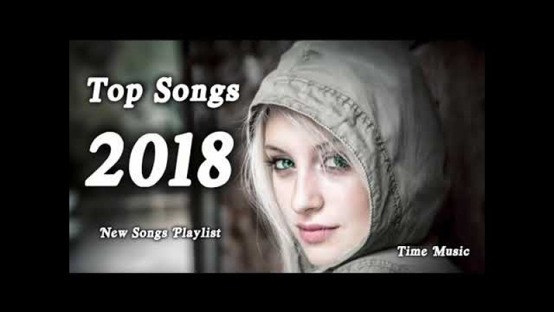 [TOP NEW SONG] Best English Songs Cover 2018 Hits Acoustic Mix Covers 2018 Remixes of Popular Songs