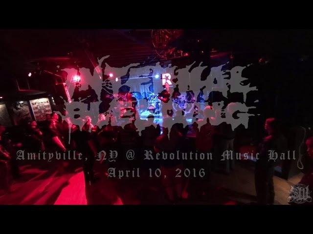 INTERNAL BLEEDING - FULL SET LIVE (REVOLUTION MUSIC HALL 4/10/16) SW EXCLUSIVE