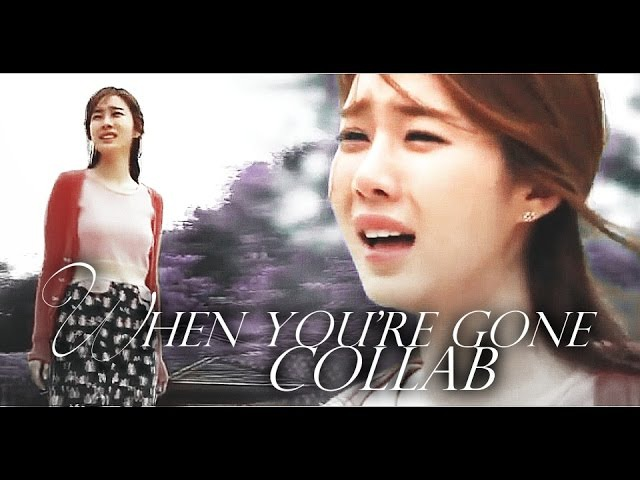 ▶ WHEN YOU'RE GONE-- [18th Birthday collab] 1