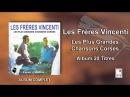 2016 Les Frères Vincenti - Les Plus Grandes Chansons Corses - 20 Titres - Album Complet