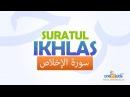 Memorise Quran with ZAKY Al Ikhlas