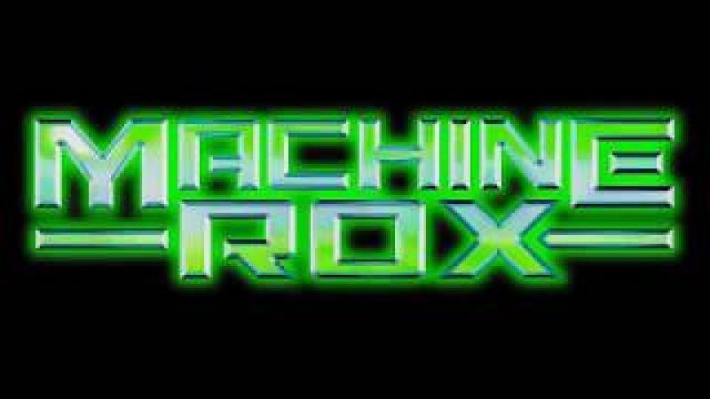 MACHINE ROX performing