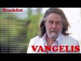 Vangelis Greatest Hits l Vangelis Full Album l Vangelis Best Of