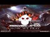 Regain & Apexx - Now We Pray (XTRA RAW) [MONKEY TEMPO]
