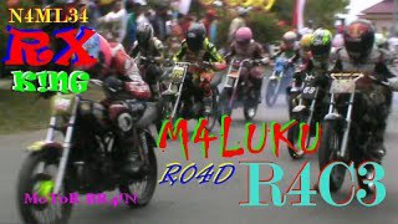 WOW ! Pertarungan RX KING Mesin-Mesin JAMBRET PEMBUNUH - ROAD RACE NAMLEA MALUKU