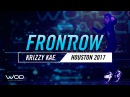 Krizzy Kae | FrontRow | World of Dance Houston 2017 | WODHTOWN17