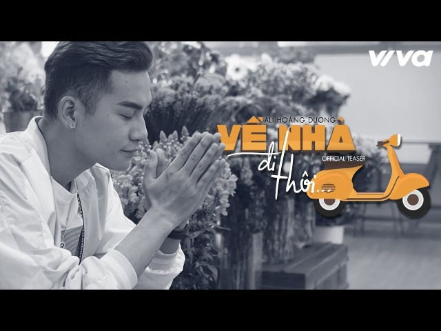 Ali Hoàng Dương - Về Nhà Đi Thôi (Teaser) | Cạm Bẫy OST