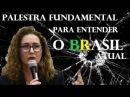 Angélica Lovatto PALESTRA FUNDAMENTAL PARA ENTENDER O BRASIL ATUAL