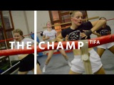 THE CHAMP - TIFA  WATCH MI STEP  Stylish Moves &amp Female Dancehall Steps