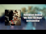 Hollywood Undead - We Own The Night (Instrumental) (Studio Quality)