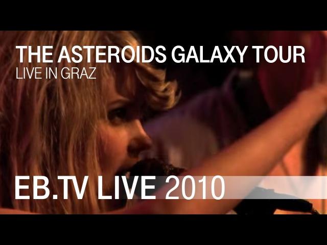 The Asteroids Galaxy Tour 'Satellite' live in Graz 2010
