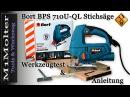 Bort BPS 710U QL Stichsäge Werkzeugtest und Anleitung von M1Molter