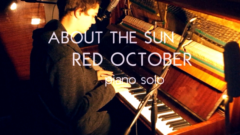 About The Sun - Red October (piano solo)