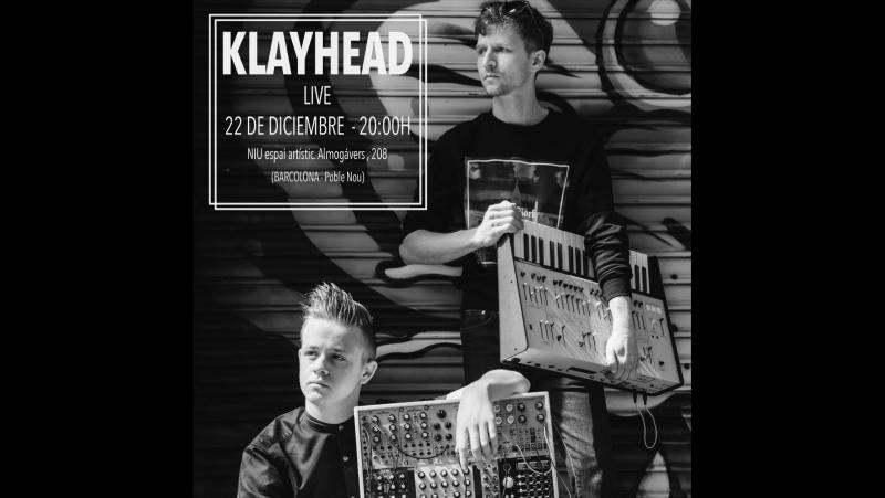 KLAYHEAD LIVE IN NIU - BARCELONA, DECEMBER 22 2017