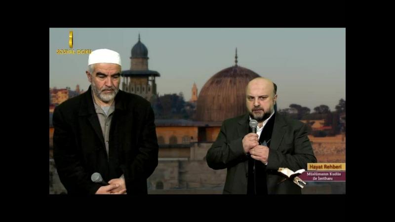 1372) Müslümanın Kudüs ile İmtihanı - (Hayat Rehberi Sohbetleri) Nureddin Yıldız