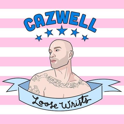 Cazwell альбом Loose Wrists
