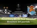 Rosenborg BK 0-1 Real Sociedad Grupo L Europa League