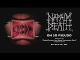 NAPALM DEATH - Oh So Pseudo (Album Track)