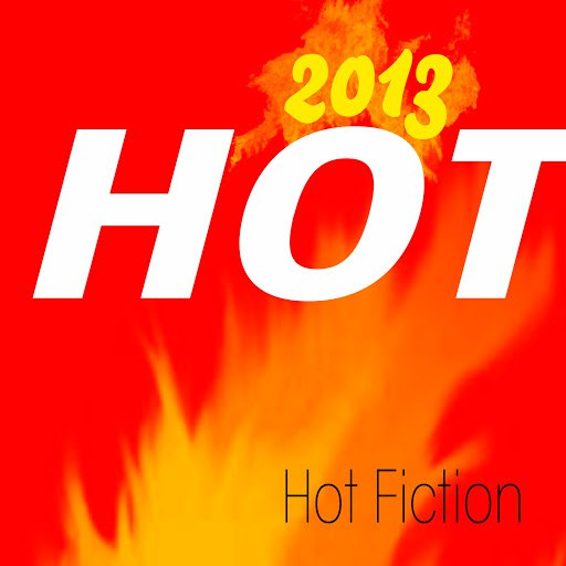 Hot Fiction альбом Hot 2013 (The Hits of the Top 100)