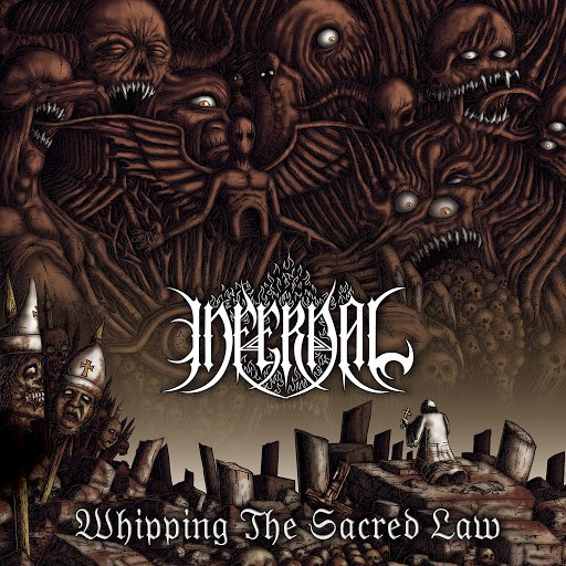 Infernal альбом Whipping the Sacred Law