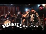 Madball - Nuestra Familia