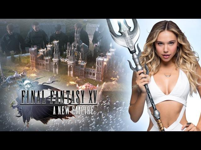 Final Fantasy XV: A New Empire - Alexis Ren in Join the Adventure