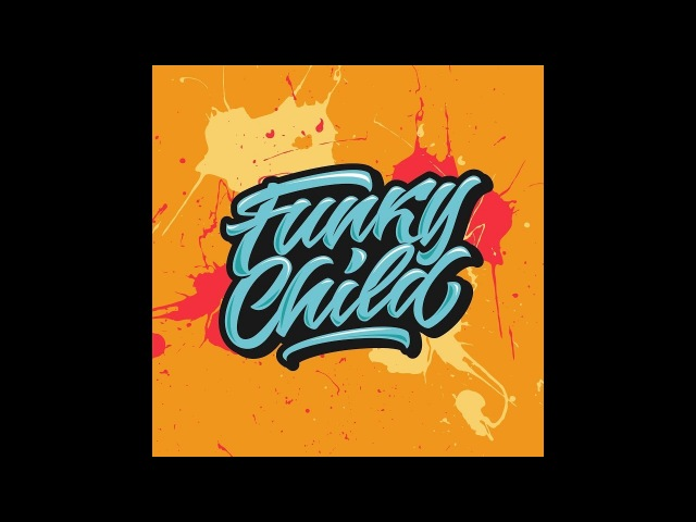 FUNKY CHILD 2018 | HIP-HOP BREAKING EVENT