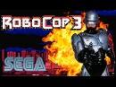 RoboCop 3 (Робокоп 3) прохождение (Sega Mega Drive/Genesis) 60fps