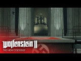 Launch Trailer  Wolfenstein II The New Colossus