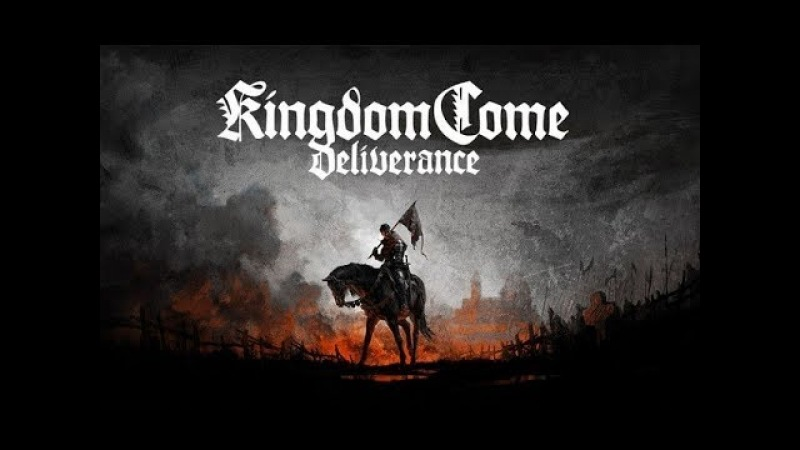 Kingdom come deliverance (Первый взгляд, ПК, на русском)1