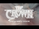 The Crown Cobra Speed Venom OFFICIAL VIDEO