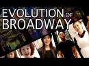 EVOLUTION OF BROADWAY Ft Dear Evan Hansen Les Mis Rent Hamilton More Spirit YPC