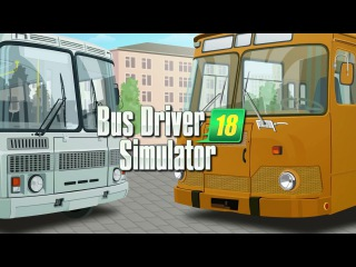 Bus Driver Simulator 2018 Early Access Trailer
