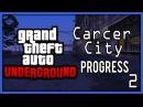 GTA Underground Carcer City progress 2