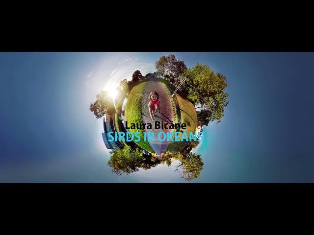 Laura Bicāne – Sirds ir okeāns (official video)