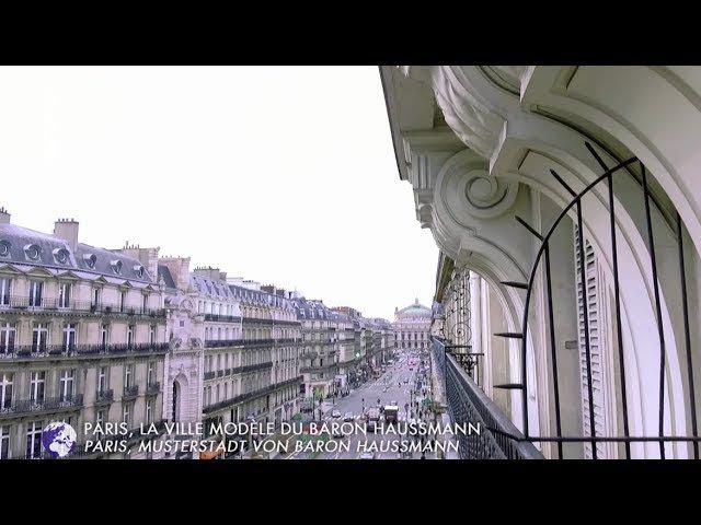 Paris, la ville modèle du baron Haussmann