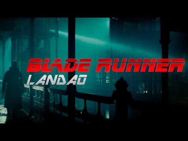 Blade Runner MV Scandroid 2017