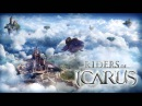 Riders of Icarus OST ~Vol 1 Mix~ 2016