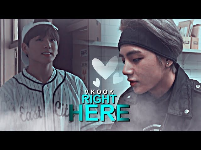 Vkook ✧ Right here [ 18 ]