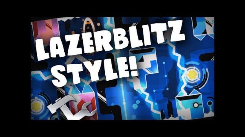 Making a LazerBlitz Level! ~ Building With Lemons - Geometry Dash