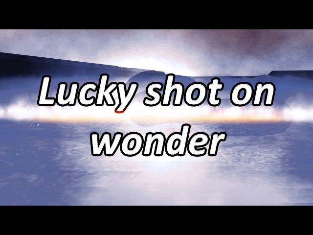 Lucky shot on wonder Supreme Commander: Forged Alliance Forever