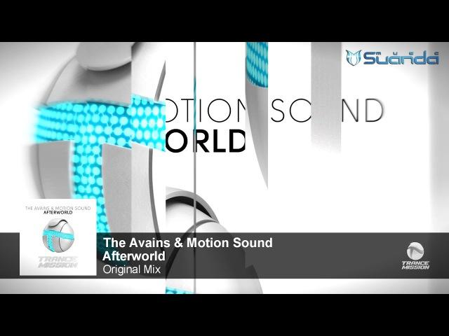 The Avains Motion Sound - Afterworld (Original Mix)